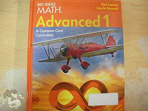 BIG IDEAS MATH: Teacher Edition Advanced 1 2014