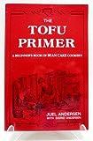 Tofu Primer, Juel Andersen, 0916870332