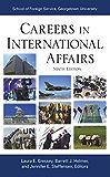 Careers in International Affairs, Ninth Edition