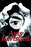 Axis Revisited, R. H. Wood, 0595262651