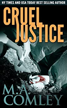 Cruel Justice (Justice series Book 1) by [Comley, M A]