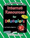 Internet Resources for Educators, Timothy Hopkins, 157690458X
