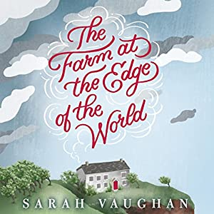 The Farm at the Edge of the World Audiobook
