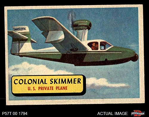1957 Topps Planes # 43 Colonial Skimmer (Card) (Blue Back) Dean's Cards 6 - EX/MT 2224554