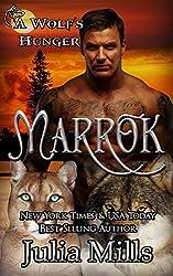 A Wolf's Hunger: MARROK