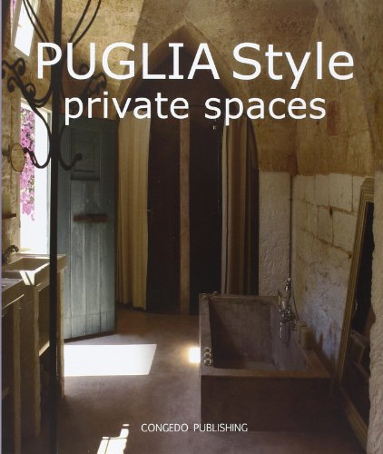 Puglia Style: Private Spaces (Decorating Western Style Ideas)