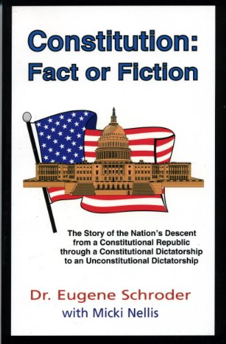 Constitution: Fact or Fiction : The Story of the Nation