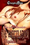 Sex and Chocolate: The Chocolatier