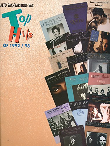 Alto Sax / Baritone Sax Top Hits of 1992 - 1993 : Bohemian Rhapsody; If You Go Away; In the Closet; Justified & Ancient; Steel Bars; Tennessee; Vibeology; When A Man Loves A Woman; Will You Marry Me
