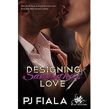 Designing Samantha's Love (Second Chances Series Book 1)