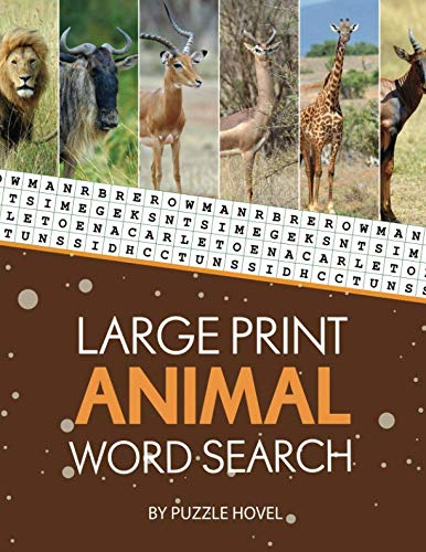 - Large Print Animal Word Search: Large Print Word Search Puzzles for Adults and Kids (Word Search Puzzle Books for Seniors)