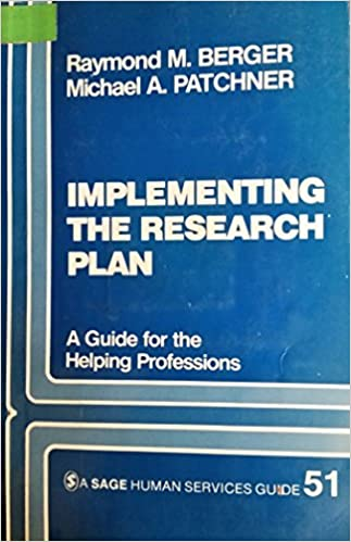Implementing The Research Plan A Guide For The Helping Professions