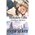 Mistaken Gifts (A Castle Mountain Lodge Romance Book 3)