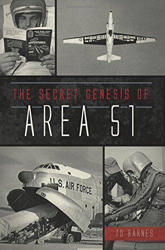 Secret Genesis Of Area 51  The  Military