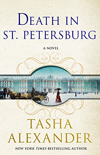 Death in St. Petersburg: A Lady Emily Mystery (Lady Emily - Women Petersburg St