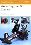 Modelling the F4U Corsair (Osprey Modelling)
