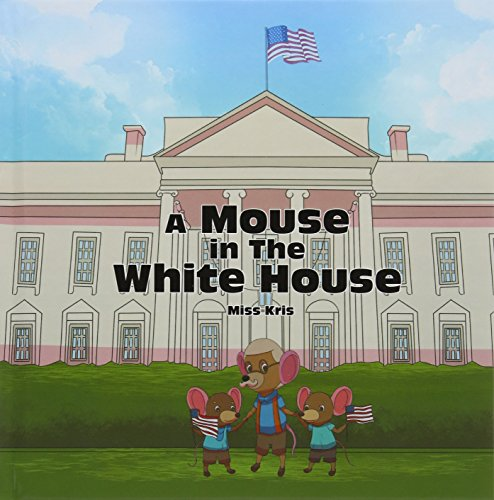 A Mouse in the White House