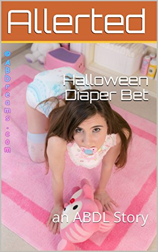 halloween diaper bet an abdl story by allerted