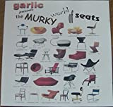 Murky World of Seats by Garlic