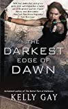 The Darkest Edge of Dawn, Kelly Gay, 1501100432
