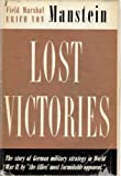 img - for Lost Victories The war memoirs of Hitler's most brilliant General book / textbook / text book