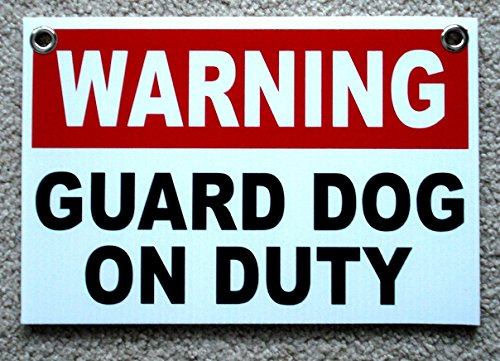 1 Pc Impassioned Modern Warning Guard Dog on Duty Sign Coroplast Protection Surveillance Size 8