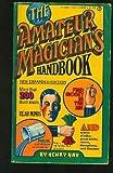 The Amateur Magician's Handbook, Henry Hay, 0451058089