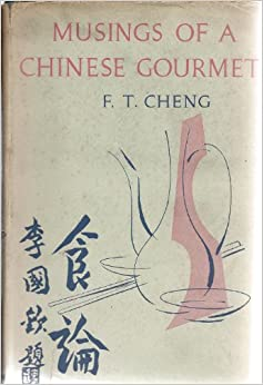Musings of a Chinese Gourmet