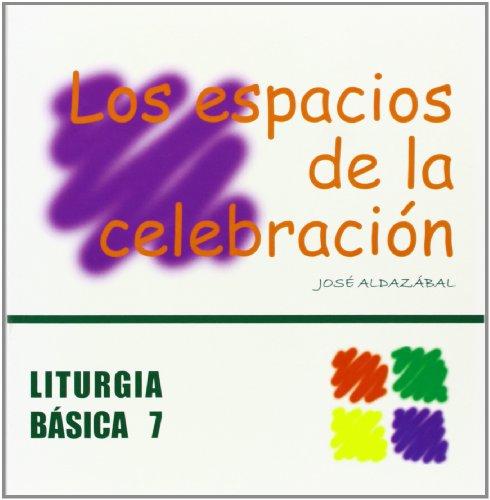 Descargar Libro Espacios De La Celebración, Los José Aldazábal Larrañaga