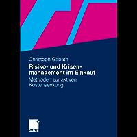 Risiko- und Krisenmanagement im Einkauf: Methoden zur aktiven Kostensenkung