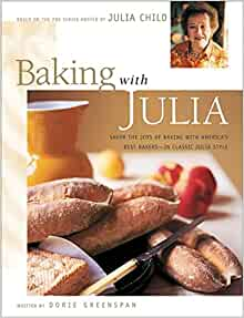 baking-with-julia:-savor-the-joys-of-baking-with-americas-best-bakers by dorie-greenspan