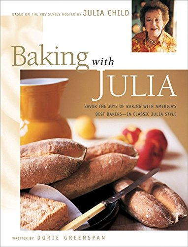 Baking-with-Julia-Savor-the-Joys-of-Baking-with-Americas-Best-Bakers