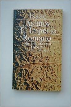 El Imperio romano / Isaac Asimov ; traductor Néstor Míguez