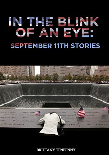 In the Blink of an Eye: September 11th Stories by [Tenpenny, Brittany]