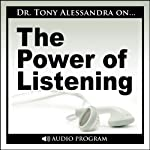 The Power of Listening Workshop | Tony Alessandra