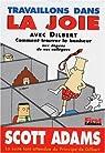 Travaillons dans la joie avec Dilbert par Adams