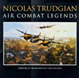 Air Combat Legends, Nicolas Trudgian, 0715307932