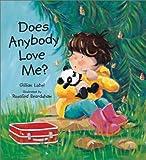 Does Anybody Love Me?, Gillian Lobel, 1561483680