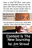 Content Is the New Sourcing, Jim Stroud, 149610059X