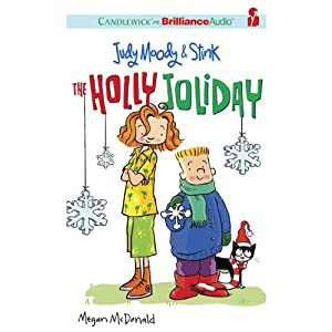 Judy Moody & Stink: The Holly Joliday Audiobook