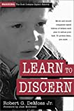 Learn to Discern, Robert G. DeMoss, 0310211344
