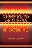 Contemporizing the Classics, Gregory Sarno, 0595670474