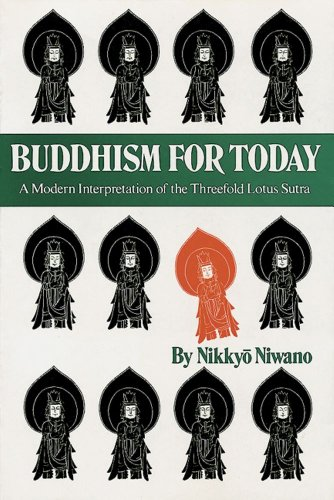 Buddhism for Today: A Modern Interpretation of the Threefold Lotus Sutra