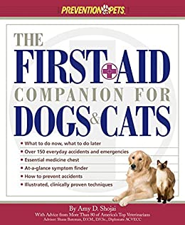 The First-Aid Companion for Dogs & Cats (Prevention Pets) by [Shojai, Amy D.]
