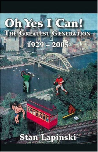 Download Oh Yes I Can!: The Greatest Generation 1929-2005 pdf