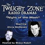 Night of the Meek: The Twilight Zone™ Radio Dramas | Rod Serling