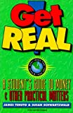 Get Real: A Student's Guide to Money, James Tenuto and Susan Schwartzwald, 0156005956