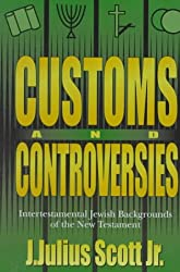 Customs & Controversies