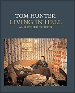 Tom Hunter: Living in Hell and Other Stories National Gallery ...