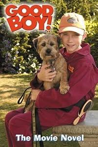 Good Boy!: The Movie Novel Kathleen Weidner Zoehfeld